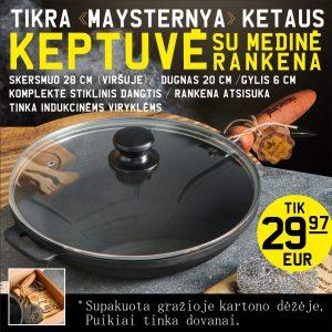 Ketaus-Keptuve-306c3-AKCIJA-2021-01-27---29-97Eur